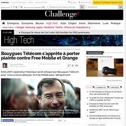 Bouygues s'apprête à porter plainte contre Free et Orange