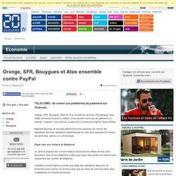 Orange, SFR, Bouygues et Atos s'allient pour contrer PayPal