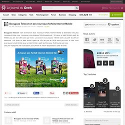 Bouygues Telecom et ses nouveaux forfaits Internet Mobile