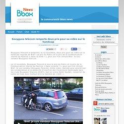 Bouygues Telecom remporte deux prix pour sa vidéo sur le handicap