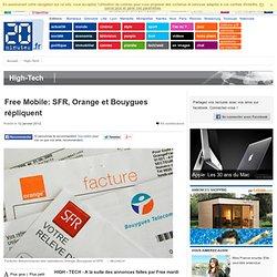 Free Mobile: SFR, Orange et Bouygues répliquent