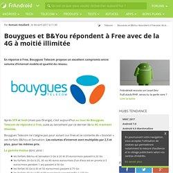 Bouygues et B&You répondent à Free avec de la 4G à moitié illimitée