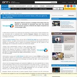 IoT : Bouygues Telecom va lancer un premier réseau LoRa pour gérer les objets connectés