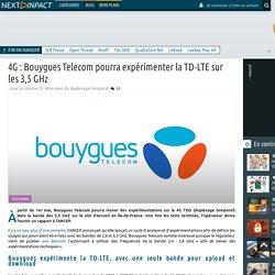 4G : Bouygues Telecom pourra expérimenter la TD-LTE sur les 3,5 GHz