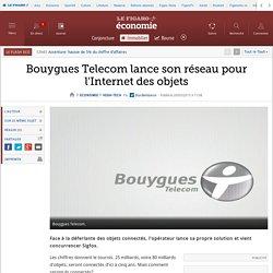 Bouygues Telecom lance son réseau pour l'Internet des objets