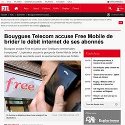 Bouygues Telecom accuse Free Mobile de brider le débit internet de ses abonnés