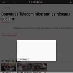 Bouygues Telecom mise sur les réseaux sociaux, Directions numériques