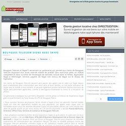 Bouygues Telecom signe avec Skype