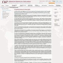 OIE 25/05/11 La peste bovine ne tuera plusLa Procédure de l'OIE pour la reconnaissance du statut indemne de la peste bovine a ou