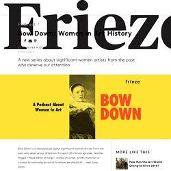 Bow Down: Women in Art History