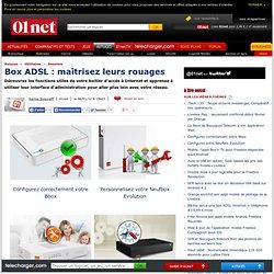 Box ADSL : maîtrisez leurs rouages