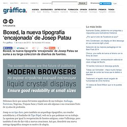 Boxed, la nueva tipografía 'encajonada' de Josep Patau
