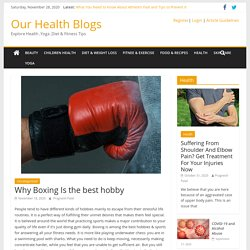 Why Boxing Is the best hobby