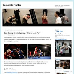 Best Boxing Gym in Sydney – What to Look For?