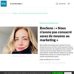 BoxSons : « Nous n'avons pas consacré assez de moyens au marketing »