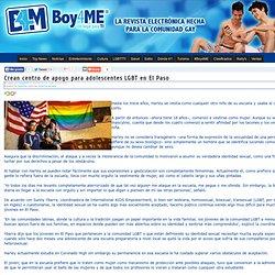 Crean centro de apoyo para adolescentes LGBT en El Paso