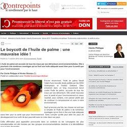 Le boycott de l'huile de palme : une mauvaise idée !