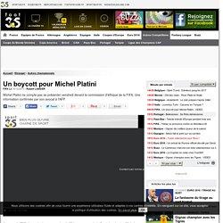 Un boycott pour Michel Platini - Monde