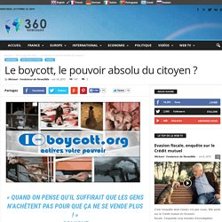 Le boycott, le pouvoir absolu du citoyen ?