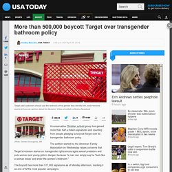 More than 500,000 boycott Target over transgender bathroom policy
