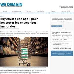 BuyOrNot : une appli pour boycotter les entreprises immorales