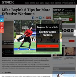 Mike Boyle's 5 Tips for More Effective Workouts