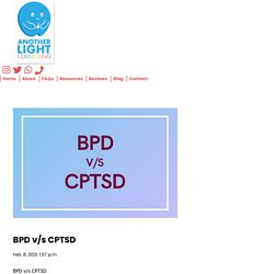 BPD v/s CPTSD: What Are the Key Differences Between Bpd and Cptsd ? - Anotherlight