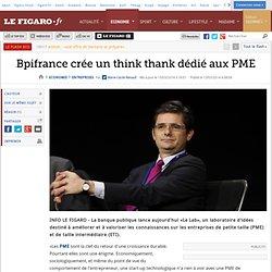 Bpifrance crée un think thank dédié aux PME