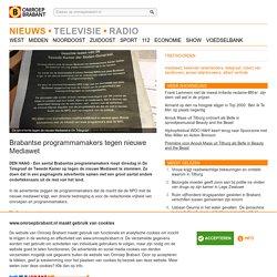 Brabantse programmamakers tegen nieuwe Mediawet