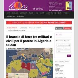 Il braccio di ferro tra militari e civili per il potere in Algeria e Sudan