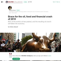 Oil, Food & Finance Crash
