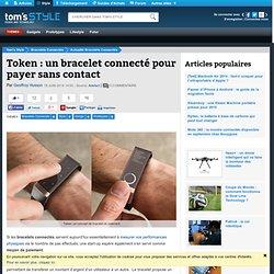 Token : un bracelet connecté pour payer sans contact