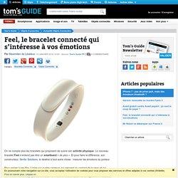 Feel, le bracelet connecté qui s'intéresse à vos émotions