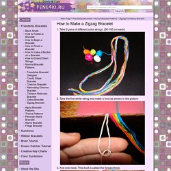 Zigzag Bracelet Tutorial. Friendship Bracelets. Bracelet Patterns. How to make bracelets</