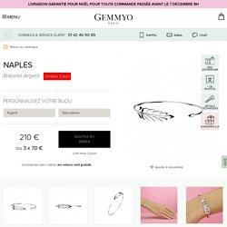 Bracelet Naples Argent - Joaillerie Gemmyo
