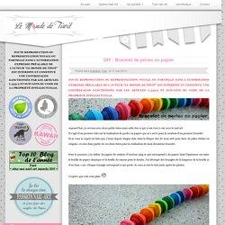 DIY : Bracelet de perles en papier