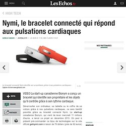 Nymi, le bracelet connecté qui répond aux pulsations cardiaques, High tech