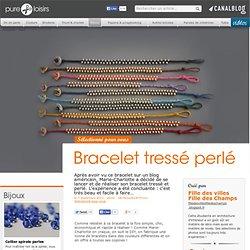 Bracelet tressé perlé - Bijoux