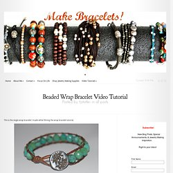 Beaded Wrap Bracelet Video Tutorial