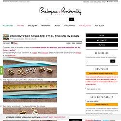 Comment faire des bracelets en tissu ou en ruban / Breloque & Pendentif