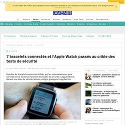 7 bracelets connectés et l'Apple Watch passés au crible des tests de sécurité