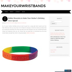 Different Style of Rubber Wristbands