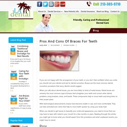 Pros and Cons of Braces for teeth - LA Dental Clinic