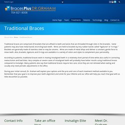 Braces in Wesley Chapel, Waxhaw, Weddington, Indian Trail & Monroe NC