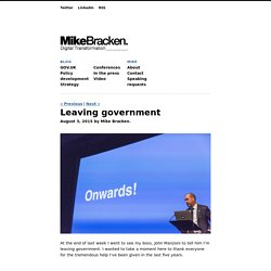 Mike Bracken – Leaving government