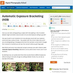 Automatic Exposure Bracketing (AEB)