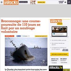 Braconnage: une course-poursuite de 110 jours se finit par un naufrage volontaire