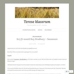 Sci/fi-novell Ray Bradbury – Savannen – Terese klassrum