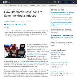 How Bradford Cross Plans to Save the Media Industry: Tech News and Analysis «