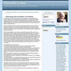 Phil Bradley's weblog: Choosing who to follow on Twitter
